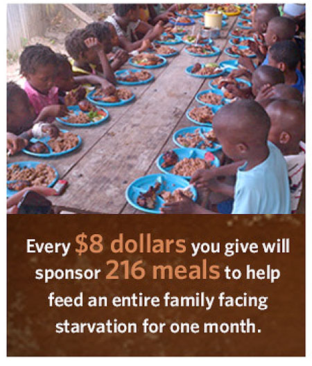 A donation of $8 provides 216 meals and feeds a Haitian family for a month.
